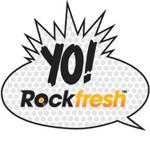 yo rock fresh